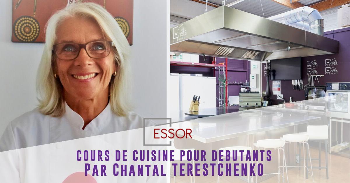 Cours de cuisine debutants Essor Chantal Terestchenko